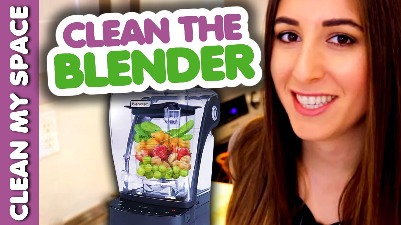 how to cleanr you blender