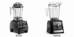 Vitamix E310 vs A2300 -Which Blender is Right for You?